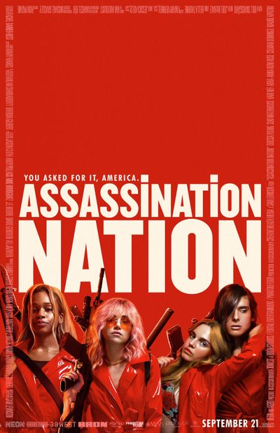 """""""Assassination Nation"""" takes place in a town called Salem where a quartet of 18-year-old female friends attend school by day and hedonistic parties by night. Writer-director Sam Levinson shows us the proceedings as an iPhone might, creating an atmosphere of casual surveillance. (Neon)"""