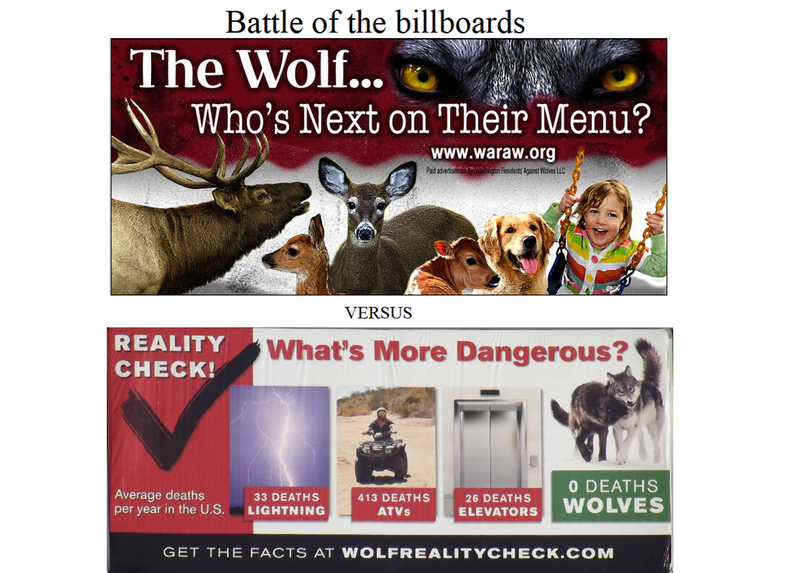 A wolf message posted in billboards in Spokane in December by an anti-wolf group is countered in a billboard campaign launched by Defenders of Wildlife in January.