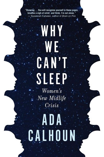 """Why We Can't Sleep"" by Ada Calhoun; Grove (267 pages, $26). (Grove Atlantic/TNS) (Grove Atlantic / TNS)"