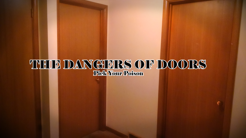 The Dangers of Doors - Pick your Poison (Andrew Smith)