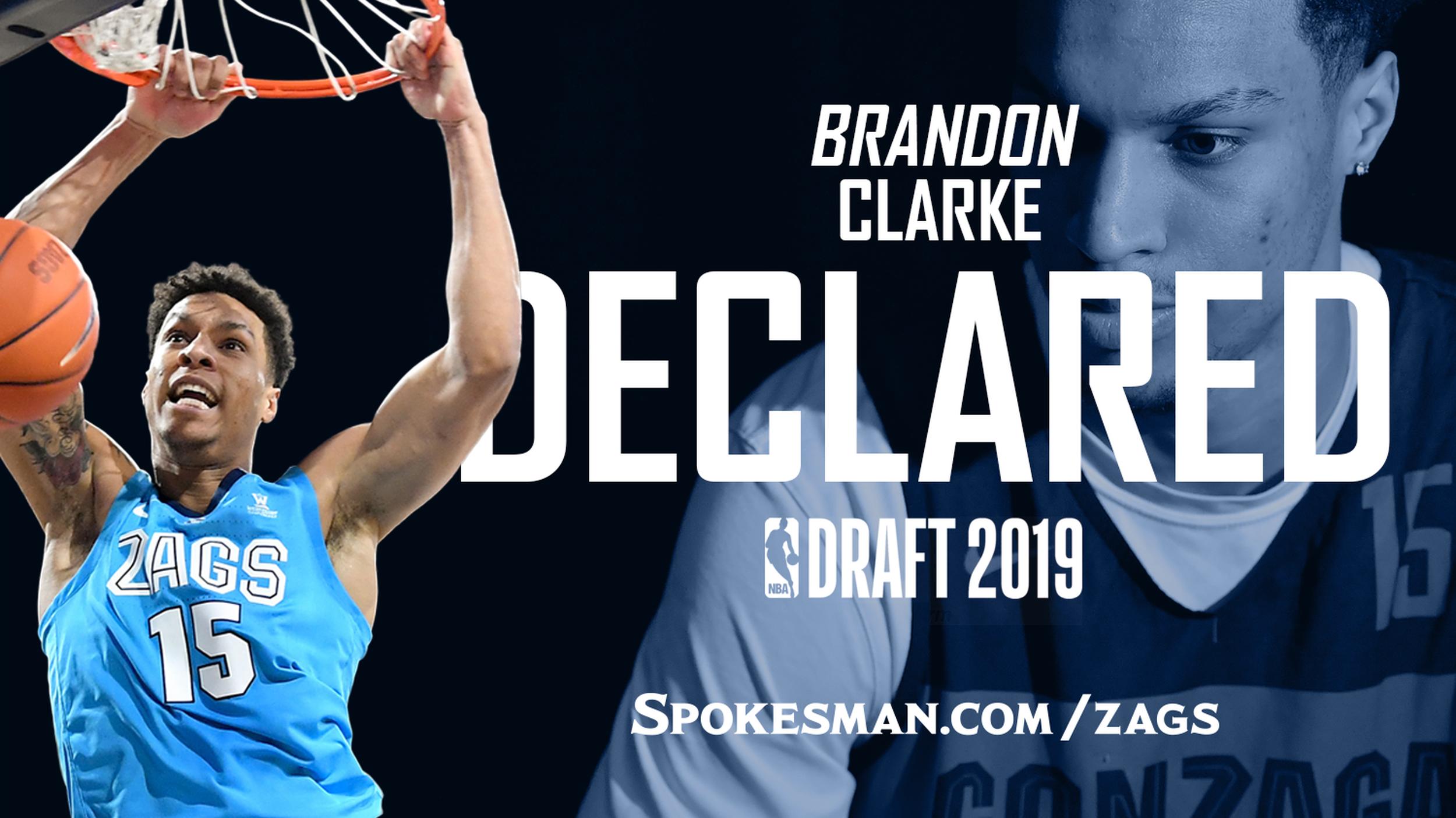 Gonzaga's Brandon Clarke declares for NBA draft | The Spokesman-Review
