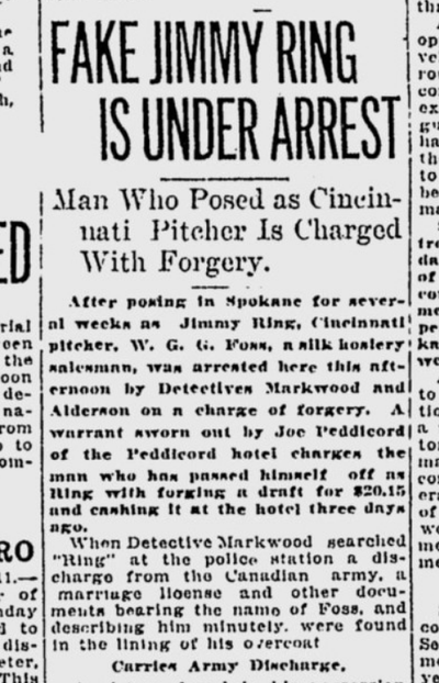 A Canadian man identified in paperwork as W.G.G. Foss was arrested in Spokane in January 1921 on suspicion of passing checks under the name of Jimmy Ring, a professional baseball pitcher in Cincinnati.  (S-R archives)