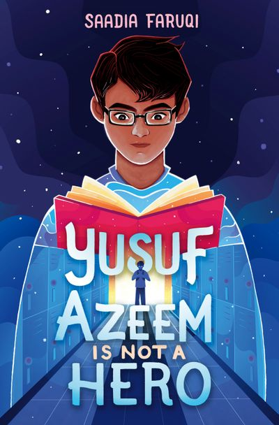 """Saadia Faruqi's new novel """"Yusuf Azeem Is Not a Hero"""" features a middle school student who deals with Islamophobia as the United States marks the 20th anniversary of the Sept. 11 terrorist attacks.  (HarperCollins)"""