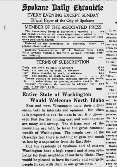 "On March 8, 1921, the editorial board of the Spokane Daily Chronicle called for North Idaho to join Washington state, instead of the creation of a new state called ""Lincoln"" that would include just Eastern Washington and North Idaho."