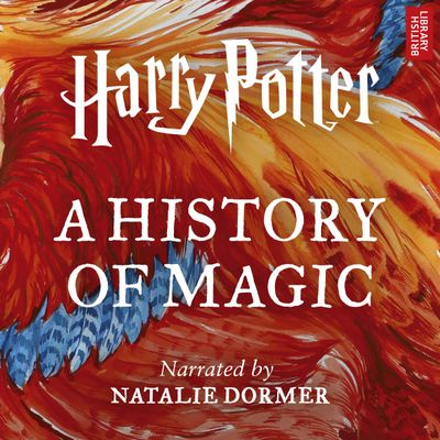 """This cover image released by Audible shows """"Harry Potter: A History of Magic,"""" an audiobook narrated by Natalie Dormer that will go on sale on Oct. 4. (Associated Press)"""