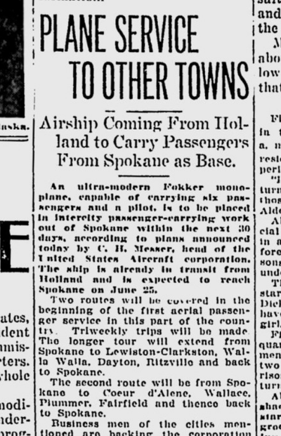 A Fokker monoplane from Holland was due to arrive in Spokane, where it would make two loops between central Washington and north Idaho.  (S-R archives)