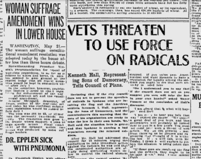 """Returning World War I soldiers warned the Spokane City Council that they would use violence to stop """"the speeches of radicals in Spokane who are insulting the flag and American soldiers,"""" the Spokane Daily Chronicle reported on May 21, 2019. (Spokesman-Review archives)"""
