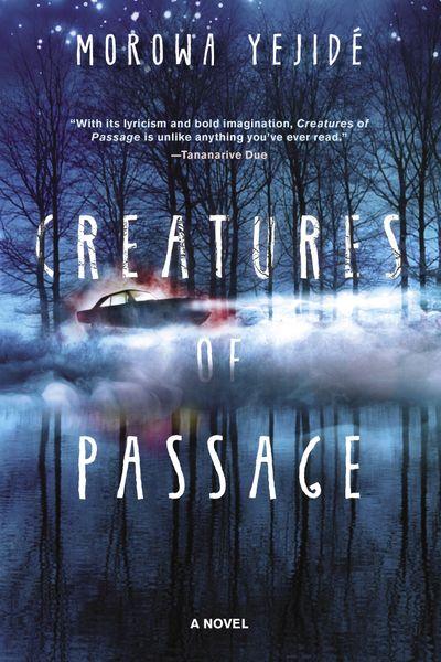 """Creatures of Passage""  (Akashic Books )"