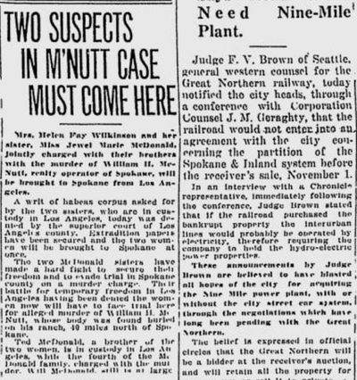 The McDonald sisters had their writs of habeaus corpus denied by a judge, which meant the pair would be returning to Spokane to answer to murder charges in the death of real estate man W.H. McNutt. (S-R archives)