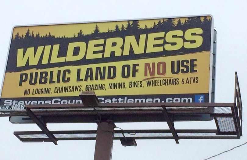 Anti-wilderness billboard on US 395 at Arden, Washington, sponsored by the Stevens County Cattlemen's Association.