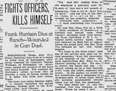 Frank Harrison, a Springdale man accused of stealing a team of horses, was shot dead by officers attempting to arrest him, The Spokesman-Review reported on July 18, 1918 (Spokesman-Review archives)
