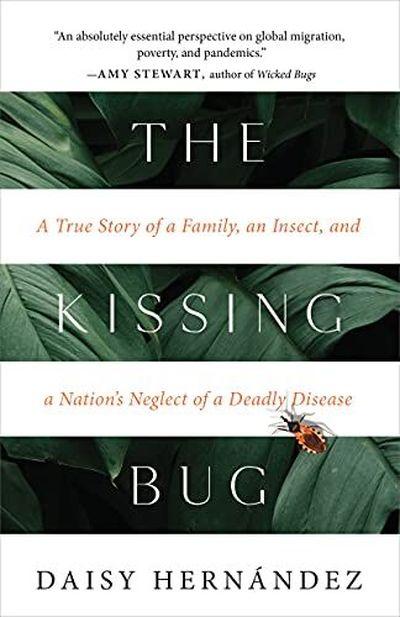 """The Kissing Bug""  (Tin House Book)"
