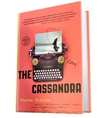 """The Cassandra,"" a novel by Spokane writer Sharma Shields, is reviewed by Eastern Washington University professor Paul Lindholdt."