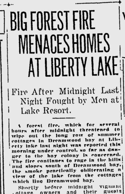 Wildfires around the region threatened summer cottages along Dreamwood Bay on Liberty Lake on Aug. 3, 1920.