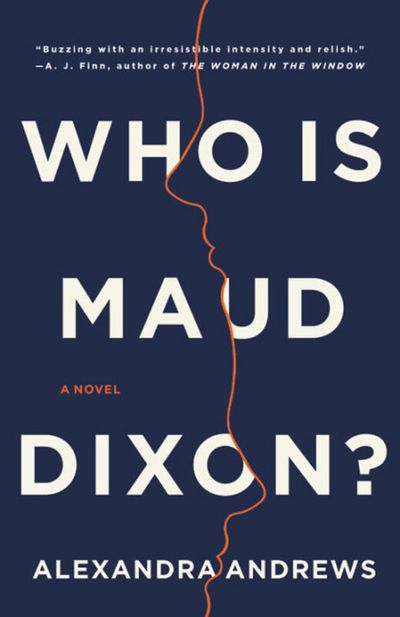 """""""Who is Maud Dixon?"""" by Alexandra Andrews.  (Little, Brown and Company)"""