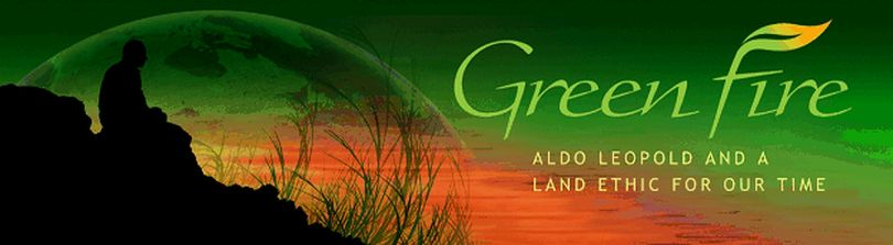 Green Fire is a documentary about conservationist Aldo Leopold. (Courtesy photo)