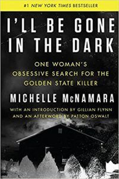 """""""I'll be Gone in the Dark,"""" a book by Michelle McNamara, will be the first book to be read among the Spokane County Library District book clubs from  (Courtesy of SCLD.org)"""