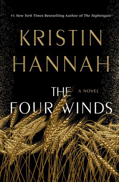 """The Four Winds"" by Kristin Hannah  (Courtesy)"