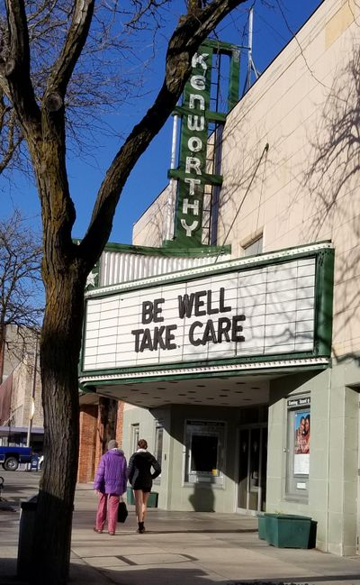 The Kenworthy Performing Arts Centre marquee offers an encouraging message amid the novel coronavirus pandemic March 20, 2020, in downtown Moscow, Idaho, when temperatures near 60 degrees and sunny skies lured people outside. (David Johnson / For The Spokesman-Review)