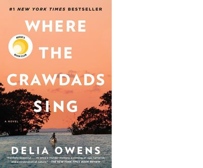 """""""Where the Crawdads Sing,"""" by North Idaho novelist Delia Owens, sits atop the best-seller list."""