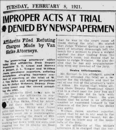 Defense attorneys for W.J. Van Skike argued that reporters covering his manslaughter trial had acted improperly and confirmed his manslaughter conviction in February 1921.